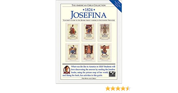 1824 Josefina: Teacher's Guide to Six Books About America's ...