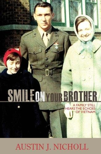 Smile On Your Brother: A Family Still Hears The Echoes Of Vietnam