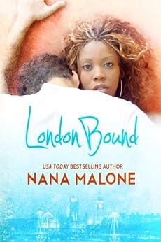 London Bound: New Adult Romance (Chase Brothers Book 1) by [Malone, Nana]