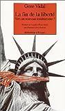 La Fin de la liberté : Vers un nouveau totalitarisme ? par Vidal