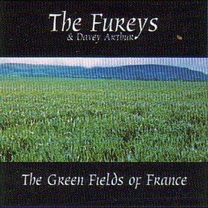 The Fureys & Davey Arthur - The Green Fields of France Lyrics