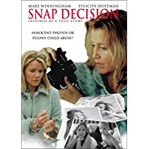 Snap Decision by Mare Winningham