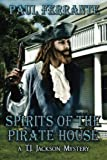 Spirits of the Pirate House, Paul Ferrante, 161235713X