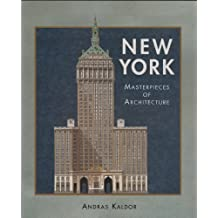 New York - Masterpieces of Architecture