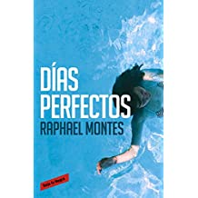 Días perfectos (Spanish Edition)