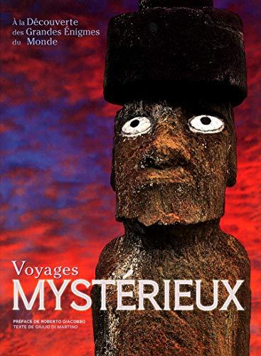 Voyages mystérieux - A la découverte des grandes énigmes du monde by (Hardcover)