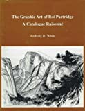 The Graphic Art of Roi Partridge, Anthony R. White, 0912158956