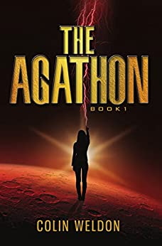 The Agathon: Book One by [Weldon, Colin]