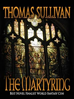 The Martyring by [Sullivan, Thomas]
