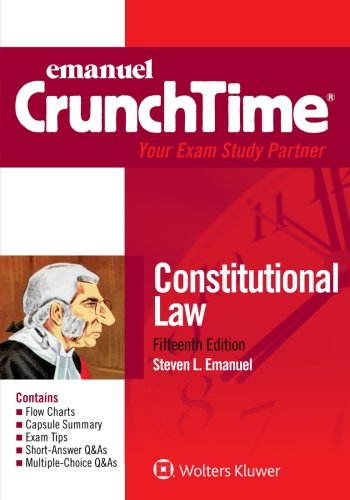 1454881313 - CrunchTime: Constitutional Law (Emanual Crunchtime)