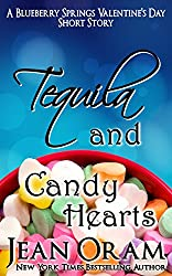 Tequila and Candy Hearts: A Blueberry Springs Valentine's Day Short Story Romance (Blueberry Springs Sweet Treats Book 1)