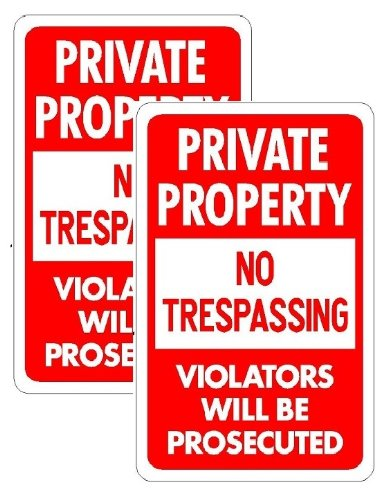 PRIVATE PROPERTY NO TRESPASSING 18''x12'' Pack of 2 Aluminum Signs