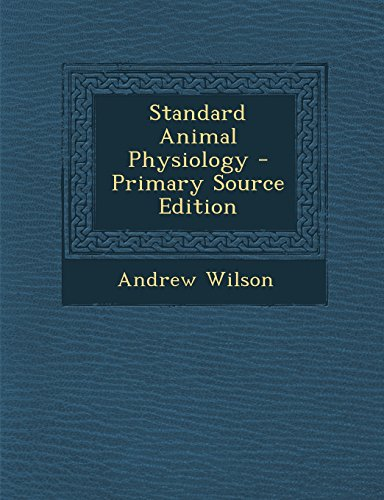 R Dan and Co Inc - Download Standard Animal Physiology - Primary ...