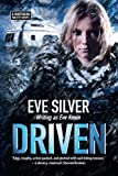 Driven: A Northern Waste Novel (Volume 1)