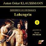 Lohengrin (Nordische Heldensagen 1) | Anton Oskar Klaussmann