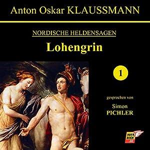 Lohengrin (Nordische Heldensagen 1) Audiobook