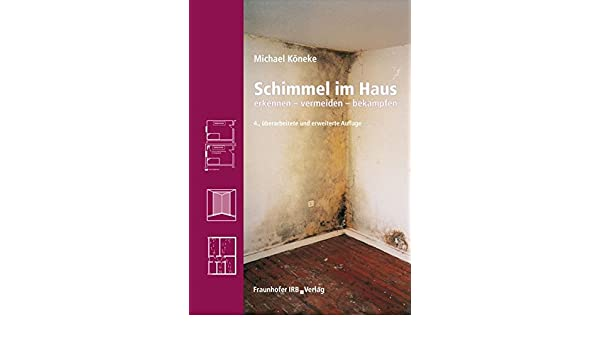 Schimmel Im Haus 9783816784579 Amazon Com Books