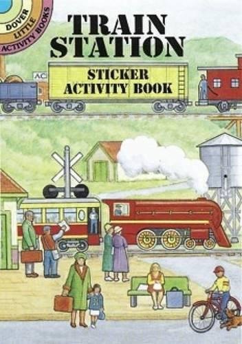 Train Station Sticker Activity Book (Dover Little Activity Books Stickers) - Station Coloring Book