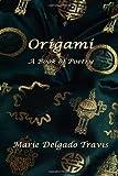 Origami, Marie Travis, 1411662571