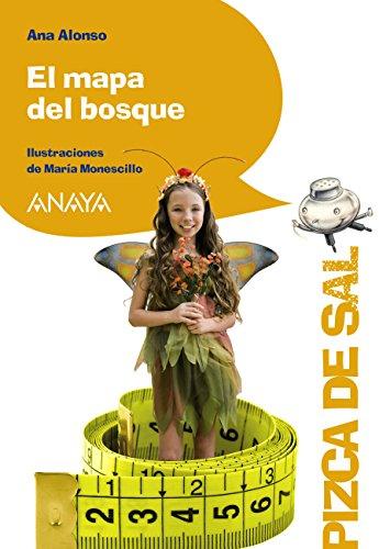 El mapa del bosque (Literatura Infantil (6-11 Años) - Pizca De