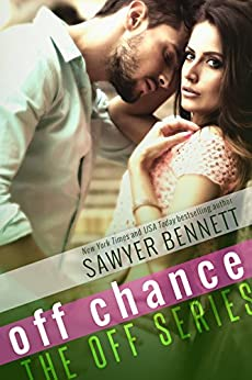 Off Chance (The Off Series Book 5) by [Bennett, Sawyer]