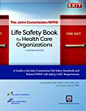 img - for The Joint Commission/NFPA  Life Safety Book for Health Care Organizations... 2nd Edition (Soft cover) book / textbook / text book