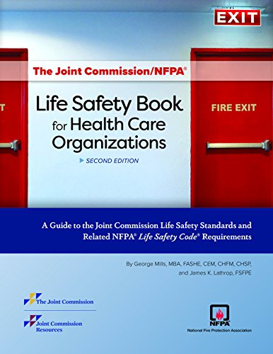 [FREE] The Joint Commission/NFPA® Life Safety Book for Health Care Organizations... 2nd Edition (Soft cove<br />[R.A.R]