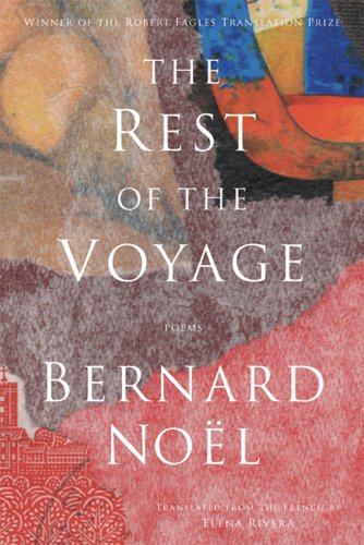 The Rest of the Voyage: Poems (French Edition)