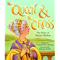 The Queen & the Cross: The Story of Saint Helen (Tales and Legends)