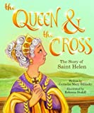 The Queen and the Cross, Cornelia Mary Bilinsky, 0819874612