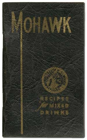 [Cover title]: Mohawk Recipes for Mixed Drinks