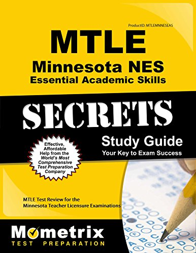 MTLE Minnesota NES Essential Academic Skills Secrets Study Guide: MTLE Test Review for the Minnesota Teacher Licensure Examinations