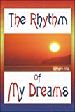 The Rhythm of My Dreams, Simply Rita, 160563493X