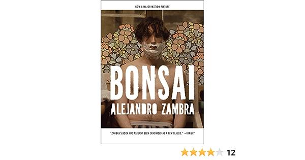 Amazon Com Bonsai A Novel 9781612191683 Zambra Alejandro De Robertis Carolina Books