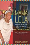 Mama Lola (Comparative Studies in Religion and Society)