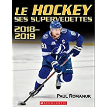 Le hockey : ses supervedettes 2018-2019