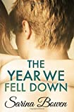 The Year We Fell Down (The Ivy Years) (Volume 1)