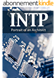INTP: Portrait of an Architect (Portraits of the 16 Personality Types) (English Edition)