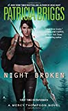 Night Broken (A Mercy Thompson Novel) by  Patricia Briggs in stock, buy online here