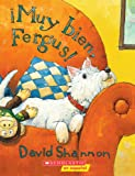 Â¡Muy Bien, Fergus!, David Shannon, 0439802946