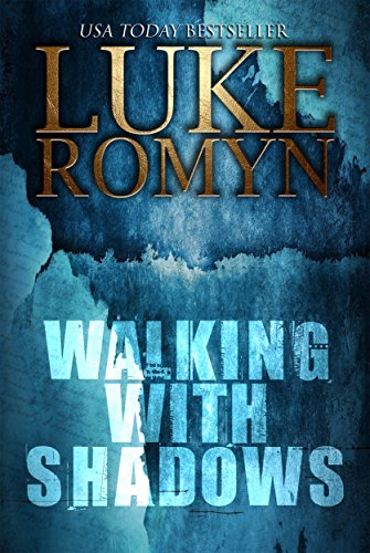 Walking with Shadows by [Romyn, Luke]