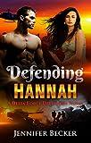 Defending Hannah: A Delta Force Defenders Novel