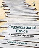 img - for [1483344401] [9781483344409] Organizational Ethics: A Practical Approach Third Edition-Paperback book / textbook / text book