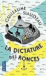 La dictature des ronces par Siaudeau