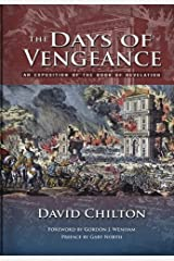 The Days of Vengeance: An Exposition of the Book of Revelation Hardcover