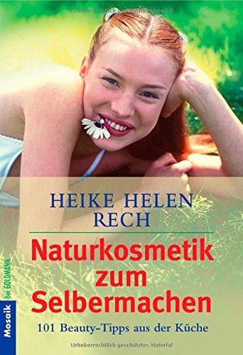 naturkosmetik-zum-selbermachen-101-beauty-tipps-aus-der-kche