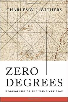 Descargar El Torrent Zero Degrees: Geographies Of The Prime Meridian Formato Epub Gratis