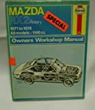 Haynes Mazda Rx2 Rotary Owners Workshop Manual, 1971-1975, Haynes, J. H. and Larminie, J. C., 0856961094