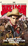 Slocum and the Rebel Canyon Raiders, Jake Logan, 0515154407