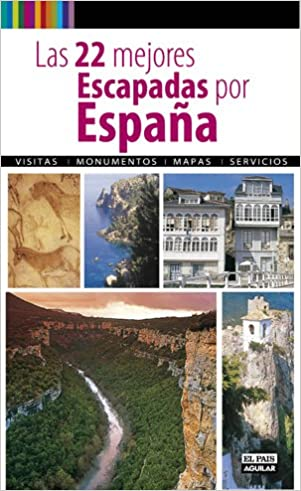 Las 22 mejores escapadas por España (Viajes y rutas): Amazon.es: Varios autores: Libros